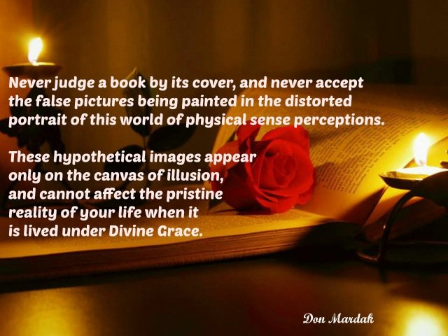 Never judge a book by its cover, and never accept