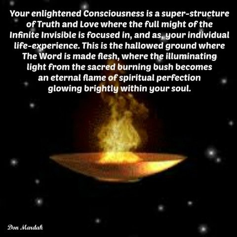 Your enlightened Consciousness is a super-structure of Truth and Love