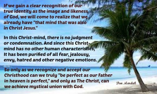 If we gain a clear recognition of our true identity as the image and likeness