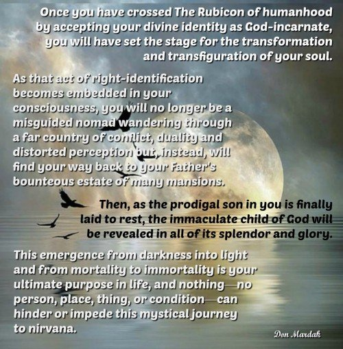 Once you have crossed The Rubicon of humanhood