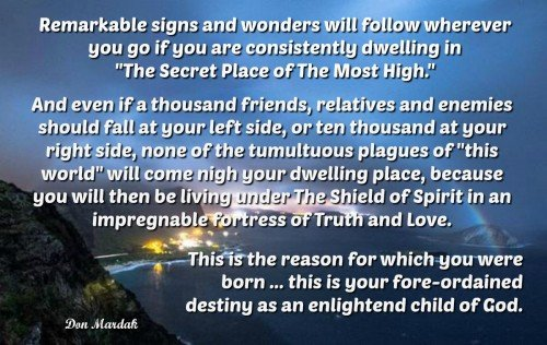 Remarkable signs and wonders will follow wherever you go if you are