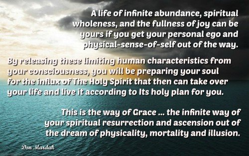 A life of infinite abundance, spiritual wholeness, and the fullness of joy can be yours