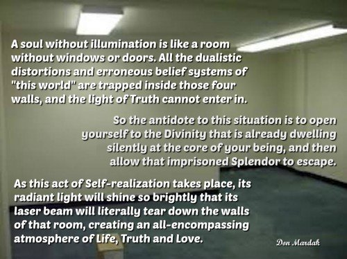 A soul without illumination is like a room without windows or doors