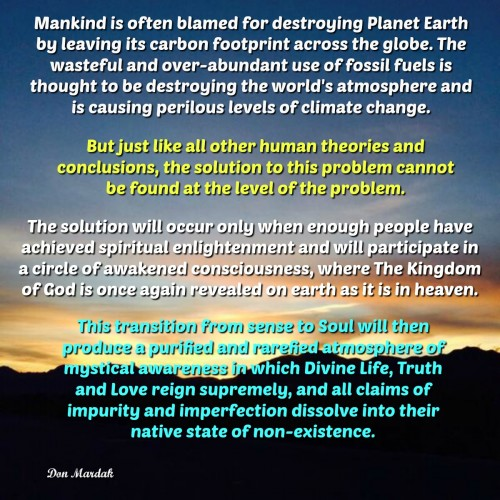 Mankind is often blamed for destroying Planet Earth by leaving its carbon footprint across the globe