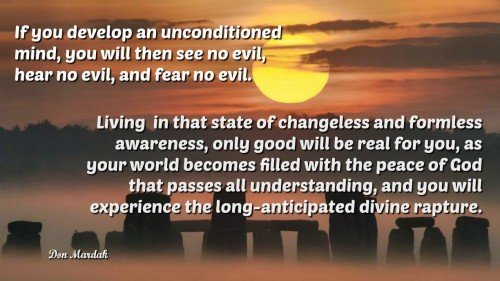if you develop an unconditioned mind, you will then see no evil