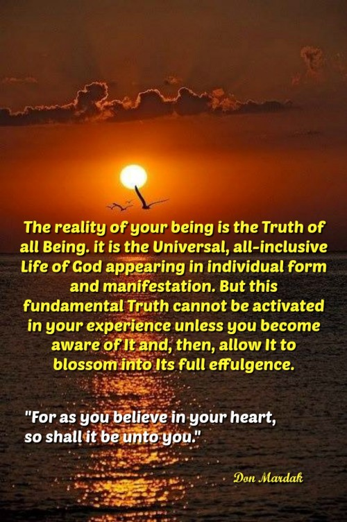 The reality of your being is the Truth of all Being