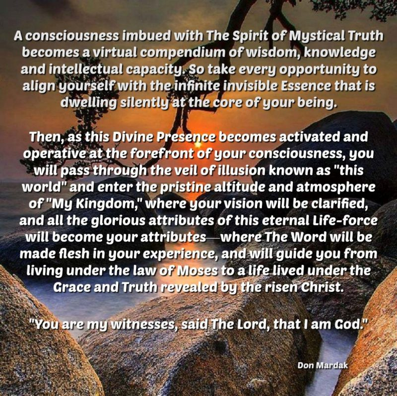 A consciousness imbued with The Spirit of Mystical Truth