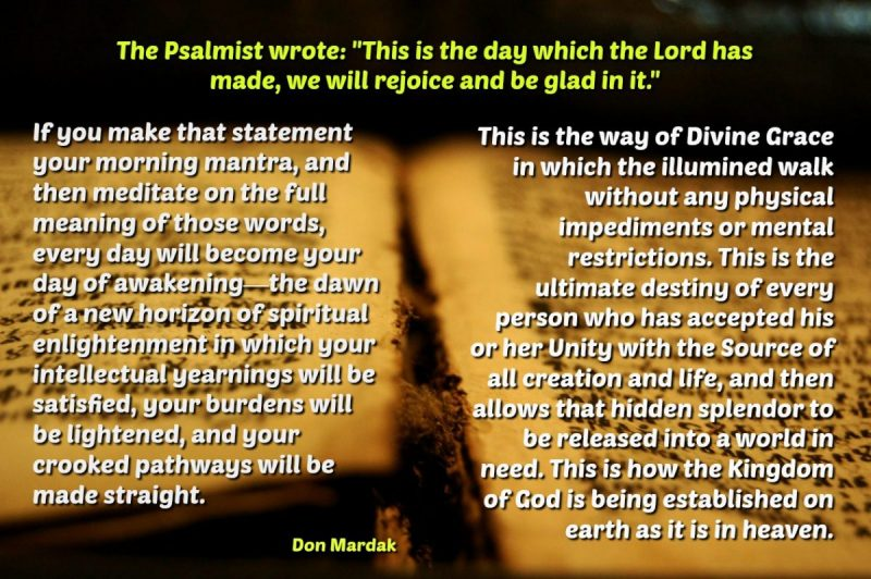 The Psalmist wrote_ This is the day which the Lord has made