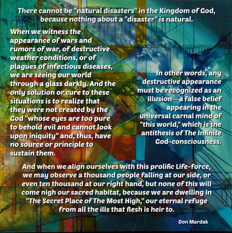 There cannot be natural disasters in the Kingdom of God