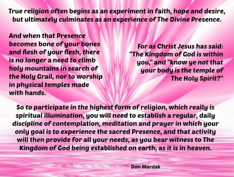 True religion often begins as an experiment in faith, hope and desire