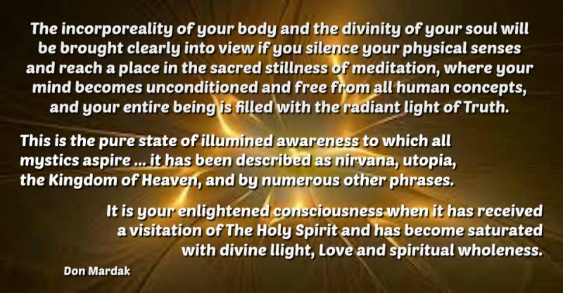 The incorporeality of your body and the divinity of your soul