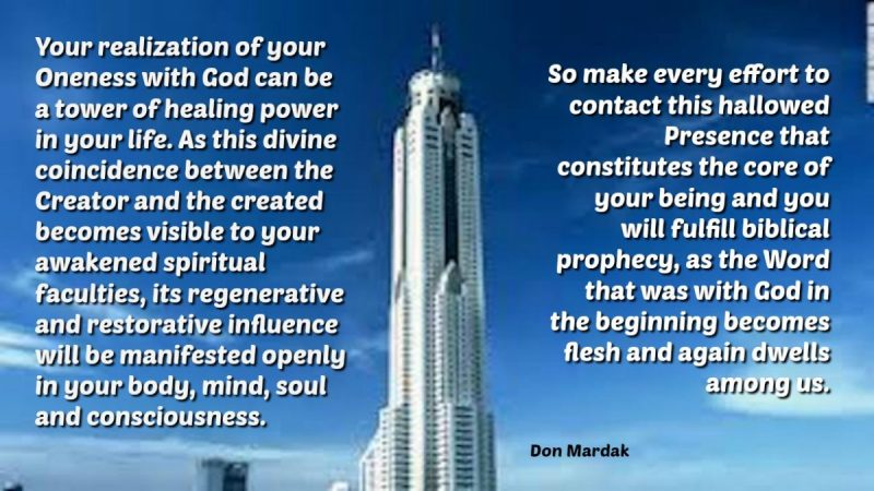 your realization of your Oneness with God can be a tower of healing power