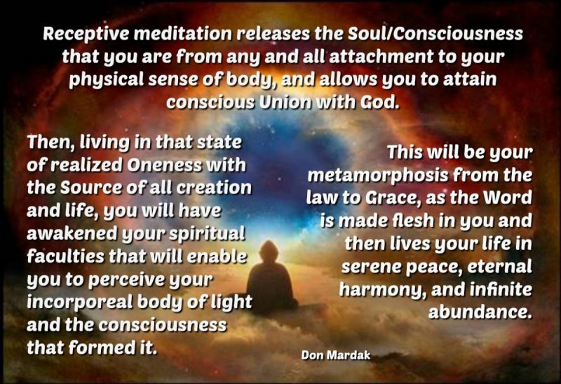 Receptive meditation releases the SoulConsciousness that you are from any and all (1)