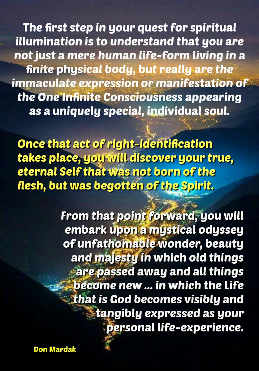 The first step in your quest for spiritual illumination is to understand
