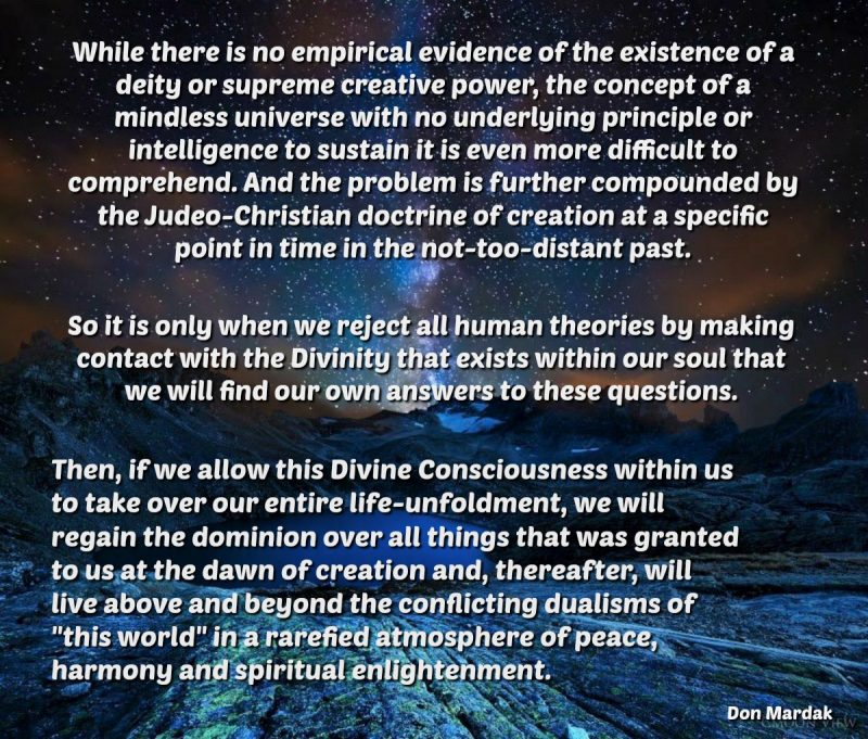 While there is no empirical evidence of the existence of a deity
